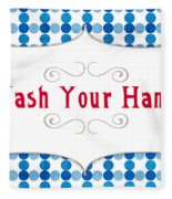 Wash Your Hands Sign Fleece Blanket