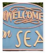 Welcome To Seaside Fleece Blanket