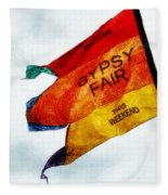 Welcome To The Gypsy Fair Fleece Blanket