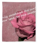 We've Only Scratched The Surface Valentine Fleece Blanket