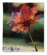 Where Flowers Bloom 04 Fleece Blanket