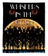 Whispers In The Corn Book Cover Fleece Blanket