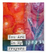 You Are In My Prayers- Watercolor Art Card Fleece Blanket