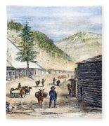 Mining Camp, 1860 Fleece Blanket