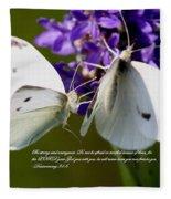 Butterfly - Dueteronomy 31 6 Fleece Blanket