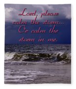 Calm The Storm  Fleece Blanket