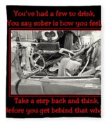 Don't Drink And Drive Fleece Blanket