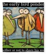 Early Bird Ponders Fleece Blanket