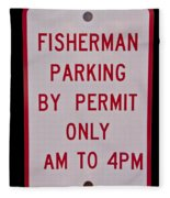 Fisherman Parking Sign Fleece Blanket