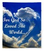 For God So Loved The World Fleece Blanket