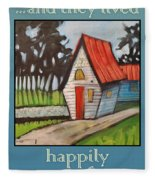 Happily Ever After Stonewall Cottage Fleece Blanket