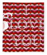 I Love You Fleece Blanket