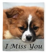 I Miss You Card Fleece Blanket