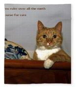 I Shall Make You Ruler Fleece Blanket