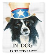 In Dog We Trust Greeting Card Fleece Blanket