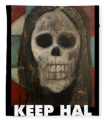 Keep Hal In Halloween Fleece Blanket