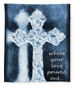 Lead Me To The Cross With Lyrics Fleece Blanket