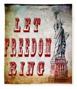 Let Freedom Ring Fleece Blanket