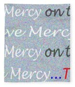 Lord Have Mercy Please Fleece Blanket