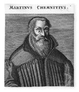 Martin Chemnitz (1522-1586) Fleece Blanket