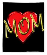 Mom 4 Fleece Blanket