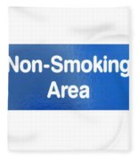 Non Smoking Area Fleece Blanket