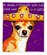 Party Chihuahua Fleece Blanket
