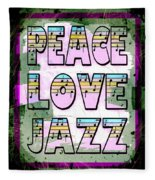Peace Love Jazz Fleece Blanket