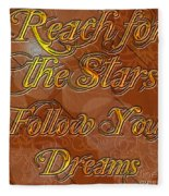 Reach For The Stars Follow Your Dreams Fleece Blanket