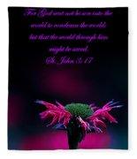 St. John 3  17  And Bee Balm Fleece Blanket