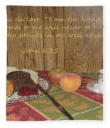 The Bread Of Life Fleece Blanket