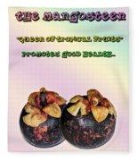 The Mangosteen - Queen Of Tropical Fruits Fleece Blanket
