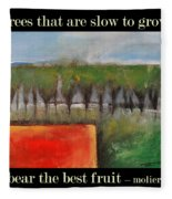 Trees That Are Slow To Grow Poster Fleece Blanket