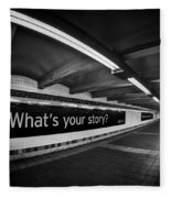 What's Your Story Fleece Blanket