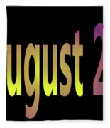 August 24 Fleece Blanket
