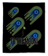 Bitcoin To The Moon Astronaut Cryptocurrency Humor Funny Space Crypto Fleece Blanket