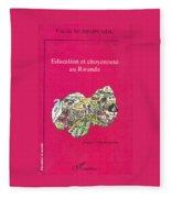 Book Cover Education Et Citoyennete Au Rwanda Fleece Blanket