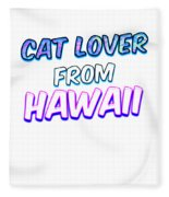 Dog Lover From Hawaii Fleece Blanket