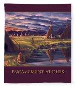 Encampment At Dusk Fleece Blanket