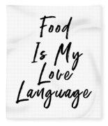 Food Love Language- Art By Linda Woods Fleece Blanket