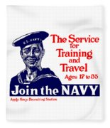 Join The Navy - The Service For Training And Travel Fleece Blanket