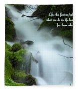 Like The Flowing Babbling Brook... Fleece Blanket