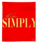 Live Simply Fleece Blanket