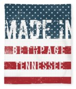 Made In Bethpage, Tennessee Fleece Blanket