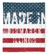 Made In Bismarck, Illinois Fleece Blanket