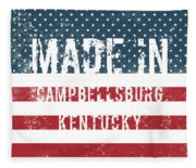 Made In Campbellsburg, Kentucky Fleece Blanket