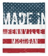 Made In Fennville, Michigan Fleece Blanket