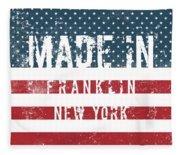 Made In Franklin, New York Fleece Blanket