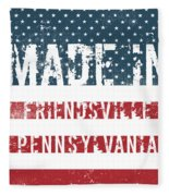 Made In Friendsville, Pennsylvania Fleece Blanket