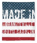 Made In Graniteville, South Carolina Fleece Blanket
